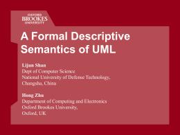 A Formal Descriptive Semantics of UML and Its Applications
