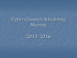 Ninth Grade Scheduling Meeting