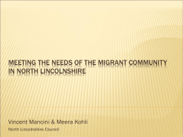 Meeting the Needs of the Migrant community in North