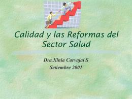 Calidad y las Reformas del sector salud en Latinoamerica