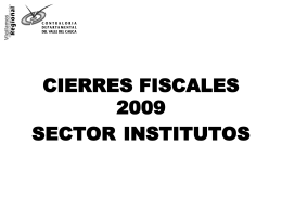 CIERRES FISCALES 2008 SECTOR INSTITUTOS
