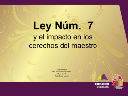 Ley 7 y el impacto en los derechos del maestro