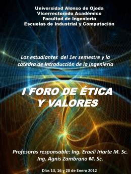 I FORO DE ETICA Y VALORES