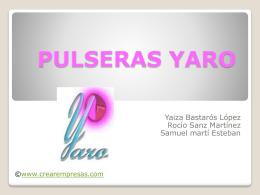 PULSERAS YARO