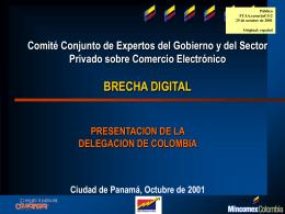 FTAA.ecom/inf/112 25 de octubre de 2001/ La Brecha Digital
