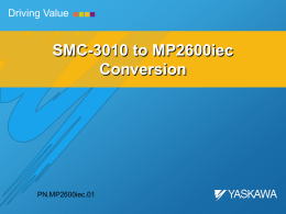 SMC-3010 to MP2600iec Conversion