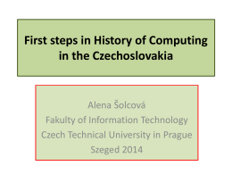 First steps in History of Computing in the Czechoslovac