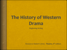 The History of Western Drama