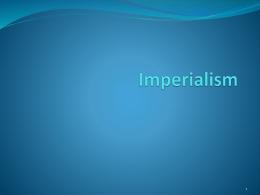 Imperialism - Moore Public Schools