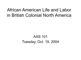 African American Life and Labor in British Colonial North