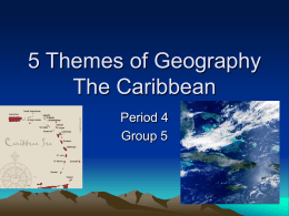 5 Themes of Geography The Caribbean