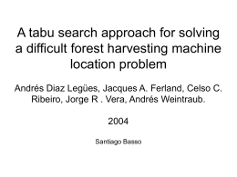A tabu search approach for solving a difficult forest