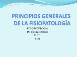 PRINCIPIOS GENERALES DE LA FISIOPATOLOGIA
