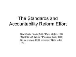 The Standards and Accountability Reform Effort