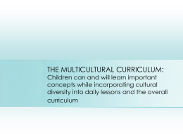 Multicultural Education: What, Why and How?