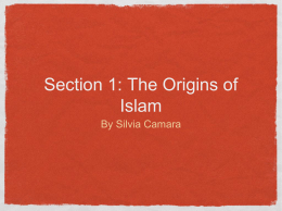 Section 1: The Origins of Islam