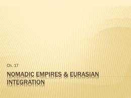 Nomadic Empires & Eurasian Integration