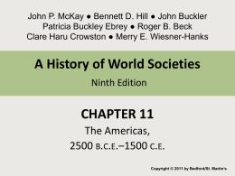 Chapter 11 The Americas 3000 B.C.E. – 1500 C.E.