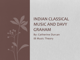 Indian Classical Music and Terry Riley