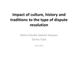 Impact of culture, history and traditions to the type of
