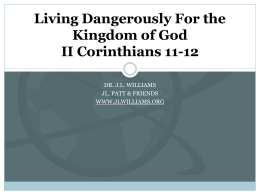 Living Dangerously For the Kingdom of God II Corinthians …