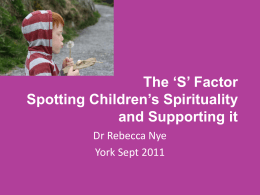 The 'S' Factor Spotting Children's Spirituality and