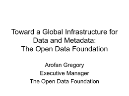 Toward a Global Infrstructure for Data and Metadata: …