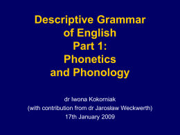 Descriptive Grammar of English Part 1: Phonetics and …