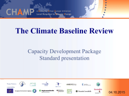 The Climate Baseline Review