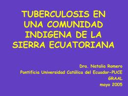 TUBERCULOSIS EN UNA COMUNIDAD INDIGENA DE LA …