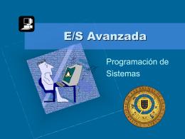E/S Avanzada