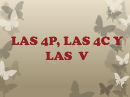 LAS 4P, LAS 4C Y LAS V