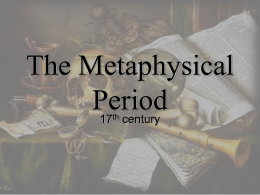 The Metaphysical Period