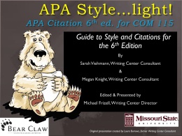 APA Style…light! - Missouri State University Writing Center