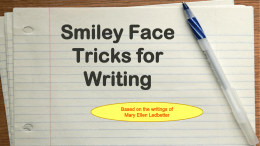 Smiley Face Tricks for Writing