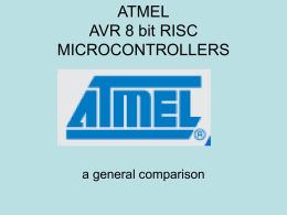 ATMEL MICROCONTROLLERS 8 bit RISC