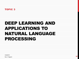 Deep learning and applications to NLP