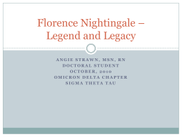 Florence Nightingale- Her Legacy