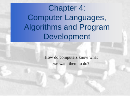 Chapter 4: Computer Languages, Algorithms and Program
