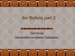 Ibn Battuta part 3 - The University of North Carolina at