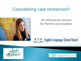 Considering Late Immersion? - Canadian Parents for French
