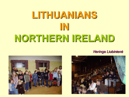 LITHUANIANS IN NORTHERN IRELAND