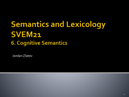 Semantics and Lexicology SVEM21 6. Cognitive Semantics