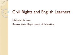 Civil rights and ELLs - Kansas State Department of Education