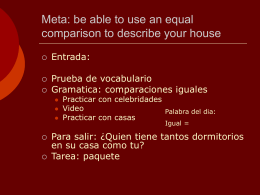 Meta: be able to use an equal comparison to describe …