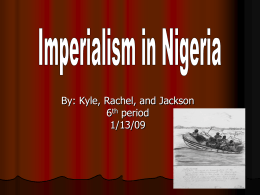 PowerPoint Presentation - Imperialism in Nigeria