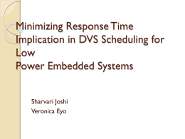 Minimizing Response Time Implication in DVS Scheduling …