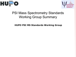 ASMS Highlights - HUPO-PSI Working Groups and Outputs