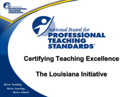 THE NBPTS AND YOU - Louisiana Believes
