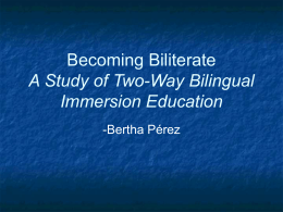 Becoming Biliterate A Study of Two